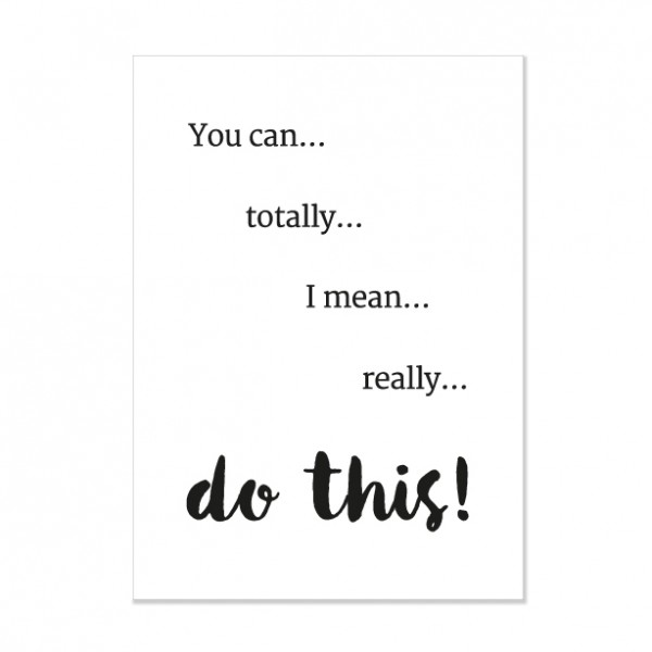 You can do this - Letterpress Miniposter