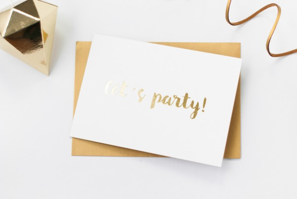 """High Class Karte """"let´s party""""- goldene Heißfolienprägung & Farbschnitt"""