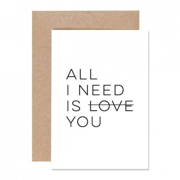 All I need – Klappkarte Letterpress
