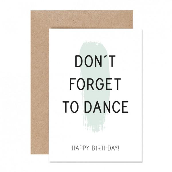 Don´t forget to dance – Klappkarte Letterpress